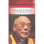 Dalai Lama Omul Calugarul Misticul