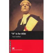A is for Alibi Level 5 Intermediate ( editura: Macmillan, autor: Sue Grafton, ISBN 978-1-4050-7287-8 )