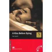 A kiss Before Dying - Level 5 Intermediate ( editura: Macmillan, autor: Ira Levin, ISBN 978-0-2300-3047-3 )