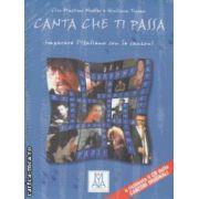 Canta che ti Passa imparare l'italiano con le canzoni