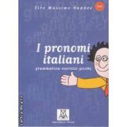 I pronomi italiani grammatica esercizi giochi