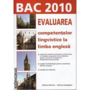 Evaluarea competentelor lingvistice la limba engleza Bac 2010