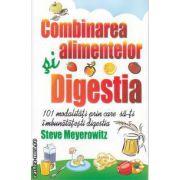 Combinarea alimentelor Digestia