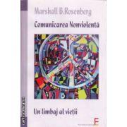 Comunicarea Nonviolenta Un limbaj al vietii