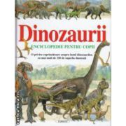 Dinozaurii Enciclopedie pentru copii