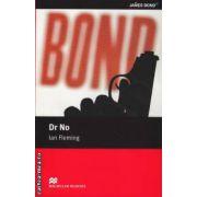 Dr No - Level 5 Intermediate ( editura: Macmillan, autor: Ian Fleming, ISBN 978-0-2300-3526-3 )