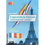 J'apprends le francais Limba franceza clasa 3 anul 1 auxiliar