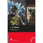 L. A. Movie - Level 6 Upper intermediate ( editura: Macmillan, autor: Philip Prowse, ISBN 978-0-230-03055-8 )
