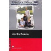 Dawson's Creek - Long hot summer - Level 3 Elementary ( editura: Macmillan, ISBN 978-0-2300-3739-7 )