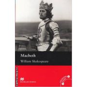 Macbeth - Level 6 Upper ( editura: Macmillan, autor: William Shakespeare, ISBN 978-0-2304-0221-8 )