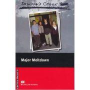 Dawson's Creek - Major Meltdown - Level 3 Elementary ( editura: Macmillan, ISBN 978-0-2300-3740-3 )