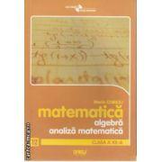 Matematica algebra analiza matematica clasa 12 a