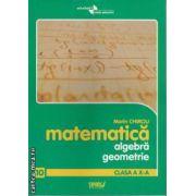 Matematica algebra geometrie Clasa 10 a