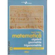 Matematica algebra geometrie trigonometrie clasa 9 a