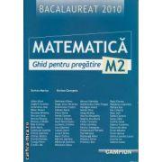 Matematica M2 Ghid pentru pregatire Bac 2010 (regiunea Bucuresti)