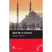 Meet me in Istanbul - Level 5 Intermediate ( editura: Macmillan, autor: Richard Chisholm, ISBN 978-0-2300-3044-2 )