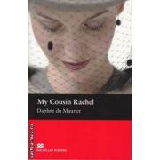 My Cousin Rachel - Level 5 Intermediate ( editura: Macmillan, autor: Daphne Du Maurier, ISBN 978-0-2300-3531-7 )