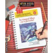 Caiet pentru timpul Liber Romana clasa 2 In timpul liber cu o poveste