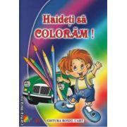 Haideti sa Coloram  carte de colorat pentru Baieti
