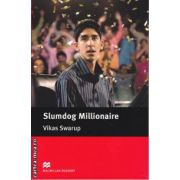 Slumdog Millionaire Level 5 Intermediate ( editura: Macmillan, autor: Vikas Swarup, ISBN 978-0-2304-0470-0 )