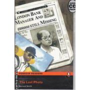 The Last Photo Level Easystarts(editura Longman, autor:Bernard Smith isbn:1-405-88060-0)