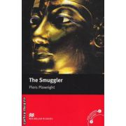 The Smuggler - Level 5 Intermediate ( editura: Macmillan, autor: Piers Plowright, ISBN 978-0-2300-3522-5 )