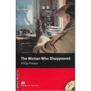 The woman who disappeared - Level 5 Intermediate +2 CDs ( editura: Macmillan, autor: Philip Prowse, ISBN 978-1-4050-7668-5 )