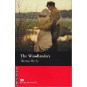 The Woodlanders - Level 5 Intermediate ( editura: Macmillan, autor: Thomas Hardy, ISBN 978-1-4050-7319-6 )