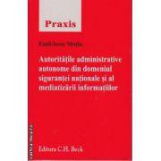 Autoritatile administrative autonome din domeniul sigurantei nationale si al mediatizarii informatiilor