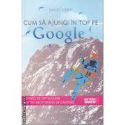 Cum sa ajungi in Top pe Google