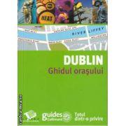 Dublin Ghidul orasului