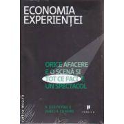 Economia Experientei Orice afacere e o scena si tot ce faci e un spectacol