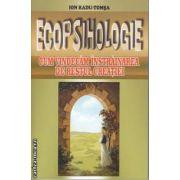 Ecopsihologie Cum vindecam instrainarea de restul creatiei