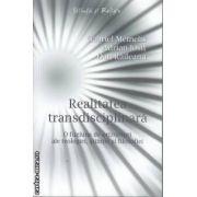Realitatea transdisciplinara(editura Curtea Veche, autori:Gabriel Memelis, Adrian Iosif, Dan Raileanu isbn:978-973-669-919-1)