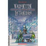 Valentin Letendre - dragoste magie si vraji