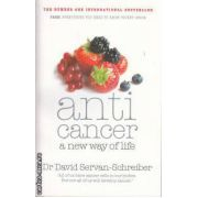 Anticancer A new way of life