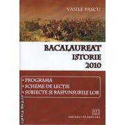 Bacalaureat Istorie Programa Scheme de lectie Subiecte si Raspunsurile lor 2010