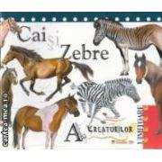 Cai si Zebre Antologia Creaturilor uimitoare