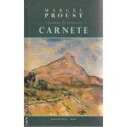 Carnete(editura Rao, autor:Marcel Proust isbn:978-973-54-0118-4)