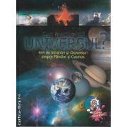 Cum functioneaza Universul 444 de intrebari si raspunsuri despre Pamant si Cosmos