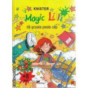 Magic Lili da scoala peste cap