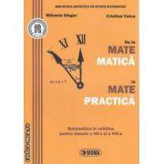 De la Mate Matica la Mate Practica clasele 7 a si a 8 a