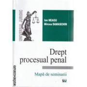 Drept procesual penal Mapa de seminarii