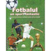 Fotbalul un sport fantastic