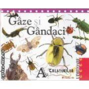 Gaze si Gandaci Antologia Creaturilor uimitoare