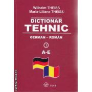 Dictionar Tehnic German-Roman 4 volume A-Z
