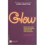 Glow How You radiate energy Innovation and Success