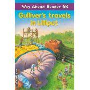 Gulliver's travels in Lilliput Way Ahead Reader 6B