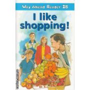 I like Shopping! Way Ahead Reader 2B