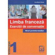 Limba Franceza Exercitii de conversatie Nivel preitnermediar 1